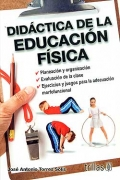 Did�ctica de la educaci�n f�sica. Planeacion y organizaci�n. Evaluaci�n en clase. Ejercicios y juegos para la adecuaci�n morfuncional.