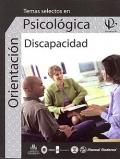 Temas selectos en orientaci�n psicol�gica. Discapacidad. Volumen III.