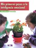 Mis primeros pasos a la inteligencia emocional 3. Preescolar