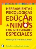 Herramientas psicol�gicas para educar a ni�os con necesidades especiales. Construyendo t�cnicas m�s eficaces.