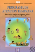 Programa de atención temprana. Intervención con niños con Síndrome de Down y otros problemas de desarrollo