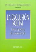 La exclusi�n social. Teor�a y pr�ctica de la intervenci�n.