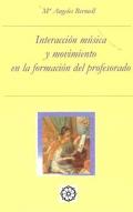 Interacci�n, m�sica y movimiento en la formaci�n del profesorado.