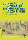 Gu�a pr�ctica de terapias estimulativas en el alzh�imer