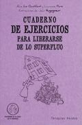 Cuaderno de ejercicios para liberarse de lo superfluo