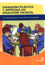 Educacin plstica y artstica en la educacin infantil. Una metodologa para el desarrollo de la creatividad.