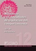 Alumnado con dificultades de regulacin del comportamiento. Volumen 2. Secundaria.