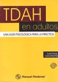 TDAH en adultos. Una gu�a psicol�gica para la pr�ctica