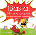 �Basta! No me piques (Manual y cuento)
