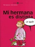 Mi hermana es distinta �Y qu�?