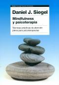 Mindfulness y psicoterapia. T�cnicas pr�cticas de atenci�n plena para psicoterapeutas.