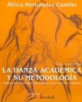La danza académica y su metodología. Análisis del movimiento en relación con la estructura musical.