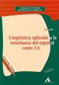 Lingüística aplicada a la enseñanza del español como 2/L.