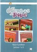Los cuentos de PIPE. Gu�a del Profesor. Lectura 1 a 5. M�todo de Lecto-Escritura para alumnos con NEE