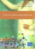 Ciencia para educadores. Incluye CD.