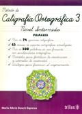 Método de caligrafía ortográfica 3. Nivel intermedio. Primaria