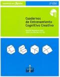 Cuadernos de entrenamiento cognitivo creativo. 2� ESO
