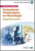 Tratamiento fisioter�pico en neurolog�a. Segunda parte.