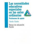 Las necesidades educativas especiales en las aulas ordinarias. Profesores de apoyo