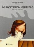 La superheroína supersónica (El miedo) Colección Emociones-5