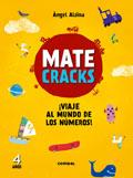 Matecracks. ¡Viaje al mundo de los números! 4 años