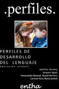 Perfiles. Perfiles del desarrollo del lenguaje. Educaci�n infantil.