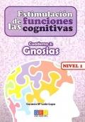 Estimulación de las funciones cognitivas. Cuaderno 3: Gnosias. Nivel 1.