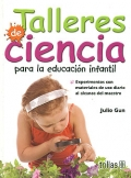 Talleres de Ciencia para la educaci�n infantil