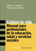 Calidad de Vida. Manual para profesionales de la educacin, salud y servicios sociales