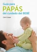 Guía para papás del cuidado del bebé