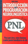 Introducci�n a la programaci�n neuroling��stica, PNL. Para qu� sirve, c�mo funciona y qui�n puede beneficiarse de ella.