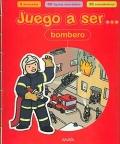 Juego a ser ... bombero