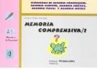 Memoria comprensiva � 1. Estrategias de memoria comprensiva: memoria auditiva, memoria eid�tica, memoria visual y memoria motriz.