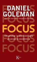 Focus. Desarrollar la atenci�n para alcanzar la excelencia