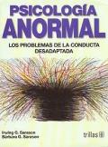 Psicolog�a anormal. Los problemas de la conducta desadaptada.