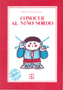 Conocer al nio sordo