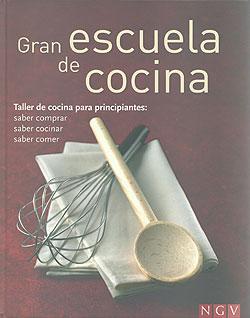 Gran escuela de cocina taller de cocina para - Cocina para principiantes ...