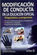 Modificaci�n de conducta en la educaci�n especial. Diagnostico y programas.