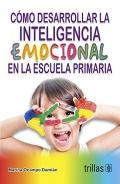 C�mo desarrollar la inteligencia emocional en la escuela primaria
