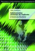 Adolescentes víctimas de maltrato. Programa de intervención en autocontrol emocional