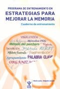 Programa de entrenamiento en estrategias para mejorar la memoria. Cuaderno de entrenamiento.