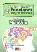 Estimulacin de las funciones cognitivas. Cuaderno 5: Memoria. Nivel 2.