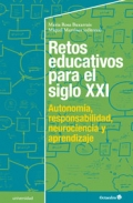 Retos educativos para el siglo XXI. Autonom�a, responsabilidad, neurociencia y aprendizaje