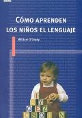Cómo aprenden los niños el lenguaje.