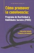 C�mo promover la convivencia: Programa de Asertividad y Hablidades Sociales (PAHS).