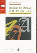 Dificultades en el aprendizaje de la expresi�n escrita. Una perspectiva did�ctica.