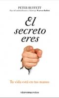 El secreto eres t�. Tu vida est� en tus manos.