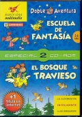 Escuela de fantas�a / El bosque travieso (CD)