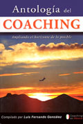 Antolog�a del Coaching. Ampliando el horizonte de lo posible