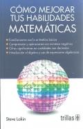 Cómo mejorar tus habilidades matemáticas.